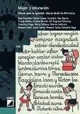 img - for Mujer y educaci n. Educar para la igualdad, educar desde la diferencia (Serie Teoria y Sociologia de la Educacion) (Spanish Edition) book / textbook / text book