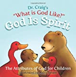 God Is Spirit (Volume 1)