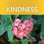 Tao Meditation Music for Kindness