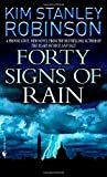 Forty Signs of Rain (0553585800) by Kim Stanley Robinson