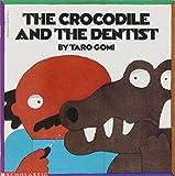 The Crocodile & the Dentist (0590677314) by Gomi, Taro