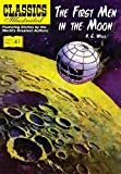 The First Men in the Moon (Classics Illustrated)