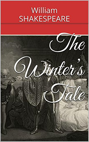 the winters tale by william shakespeare essay Overview of the winter's tale the winter's tale play is set in sicily and bohemia shakespeare gives the land-locked bohemia a coastline the winters' tale setting.