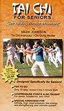 Tai Chi for Seniors Self Healing through Movement by Mark Johnson