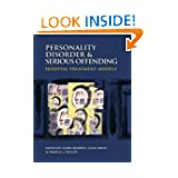 Personality Disorder and Serious Offending: Hospital treatment models (A Hodder Arnold Publication)
