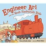 Engineer Ari and the Rosh Hashanah Ride (High Holidays)