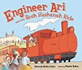 Engineer Ari and the Rosh Hashanah Ride (High Holidays)