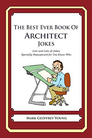 The Best Ever Book Of Architect Jokes Ebook