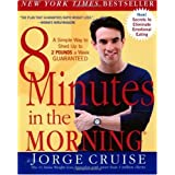 8 Minutes in the Morning: A Simple Way to Shed Up to 2 Pounds a Week -- Guaranteed [Paperback]