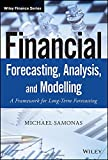 img - for Financial Forecasting, Analysis and Modelling: A Framework for Long-Term Forecasting (The Wiley Finance Series) book / textbook / text book