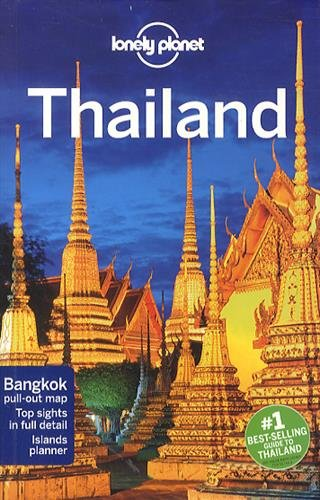 Lonely Planet Country Guide Thailand (Lonely Planet Thailand)