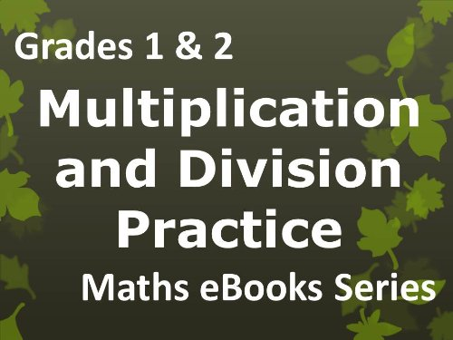 Elementary School 'Grades 1 & 2 Maths - Multiplication and Division Practice - Ages 6-8' eBook