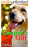 Cooper's Gift: A Lilac Creek Christmas Dog Story