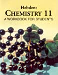 Hebden: Chemistry 11, a workbook for...