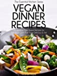 Vegan Dinner Recipes: 30 Amazing Plan...