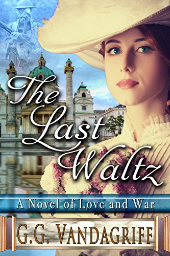 50% flash price cut so you can discover the pleasures of …  The Last Waltz – A Novel of Love and War by G.G. Vandagriff