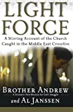 img - for Light Force: A Stirring Account of the Church Caught in the Middle East Crossfire book / textbook / text book