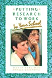 img - for Putting Research to Work in Your School Paperback June 1, 1996 book / textbook / text book