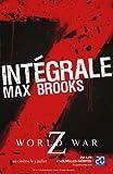 L'Int�grale Z : World War Z + Guide de survie en territoire zombie (orbit)