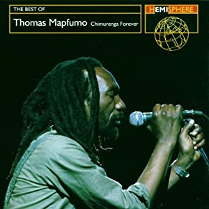 The Best Of Thomas Mapfumo: Chimurenga