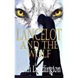 Lancelot And The Wolfby Sarah Luddington