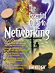 The Essential Guide to Networking
