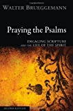 img - for Praying the Psalms, Second Edition: Engaging Scripture and the Life of the Spirit book / textbook / text book