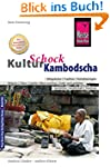 Reise Know-How KulturSchock Kambodsch...