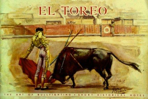 El toreo: (the art of bullfighting) : short historical notes