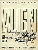 Alien: The Illustrated Story (Original Art Edition)