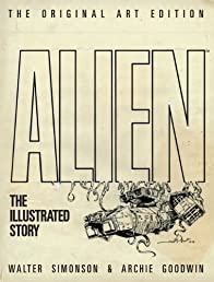 Alien - The Illustrated Story (Original Art Edition)