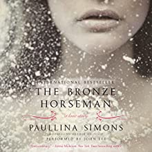 The Bronze Horseman (       UNABRIDGED) by Paullina Simons Narrated by John Lee