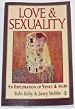 img - for Love and Sexuality: An Exploration of Venus & Mars by Kirby, Babs, Stubbs, Janey (1992) Paperback book / textbook / text book