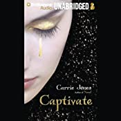 Captivate | [Carrie Jones]