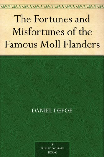 an analysis of irony in the novel moll flanders by daniel defoe And journalist, author of robinson crusoe (1719–22) and moll flanders (1722) defoe  the novel daniel defoe came to  but the irony blew up in defoe .