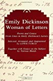 Emily Dickinson, Woman of Letters: Poems and Centos from Lines in Emily Dickinsons Letters