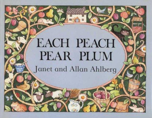 Each Peach Pear Plum (An I-Spy-Book)