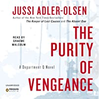 The Purity of Vengeance: A Department Q Novel (       UNABRIDGED) by Jussi Adler-Olsen Narrated by Graeme Malcolm