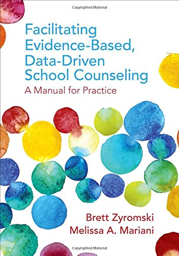 Facilitating Evidence-Based, Data-Driven School Counseling: A Manual for Practice (Facilitating Career Development compare prices)