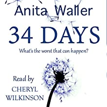 34 Days Audiobook by Anita Waller Narrated by Cheryl Wilkinson