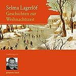 Geschichten zur Weihnachtszeit | Selma Lagerlöf