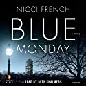 Blue Monday: Frieda Klein, Book 1 (       UNABRIDGED) by Nicci French Narrated by Beth Chalmers