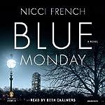 Blue Monday: Frieda Klein, Book 1   Nicci French