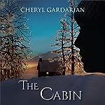 The Cabin | Cheryl Gardarian