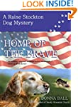 Home of the Brave (Raine Stockton Dog...