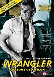 Wrangler: Anatomy Of An Icon from TLA Releasing