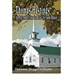 img - for { [ THOMAS HASTINGS: AN INTRODUCTION TO HIS LIFE AND MUSIC ] } Williams, Hermine Weigel ( AUTHOR ) Aug-01-2005 Paperback book / textbook / text book