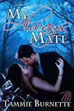 My Always Mate (Realm Guardian Alliance Book 2)