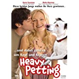 Heavy Petting - Meine Freundin, Ihr Hund und Ichvon &#34;Malin Akerman&#34;