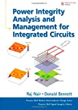Power Integrity Analysis and Management for Integrated Circuits (Prentice Hall Modern Semiconductor Design)